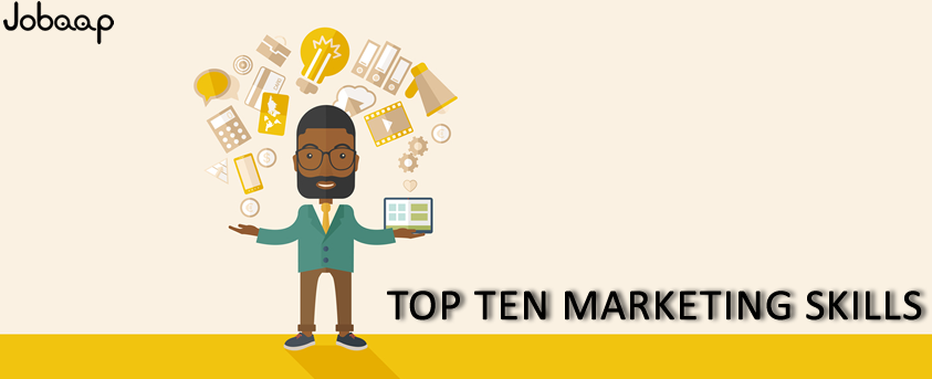 TOP TEN MARKETING SKILLS,TOP MARKETING SKILLS,MARKETING SKILLS