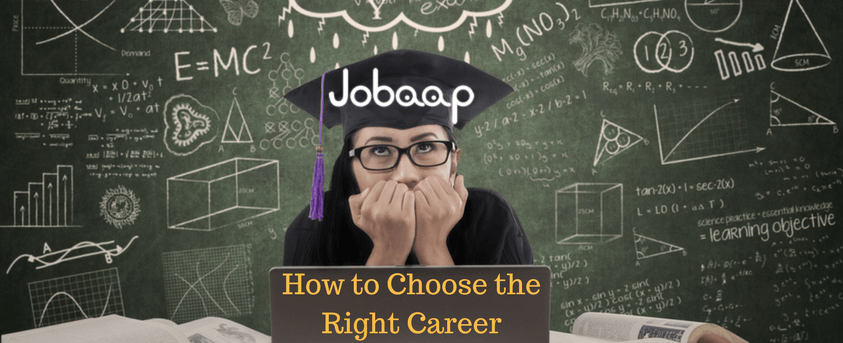 How to Choose the Right Career?, Jobaap