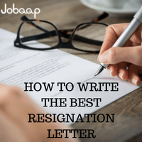 How to Write the Best Resignation Letter, Resignation Letter, Jobaap
